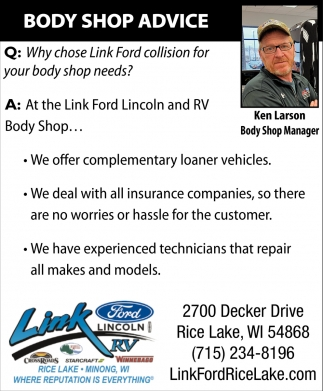 Link Ford Rice Lake >> Body Shop Advice Link Ford Rice Lake Wi