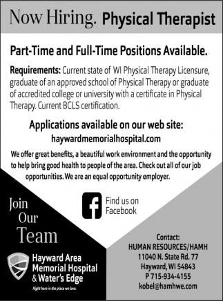 Physical Therapist, Hayward Area Memorial Hospital, Hayward, WI