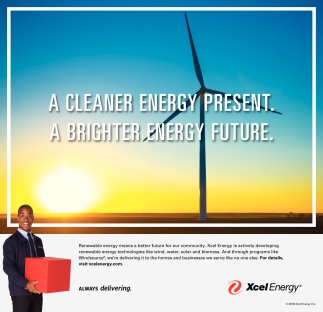 A Cleaner Energy Present. A Brighter Energy Future
