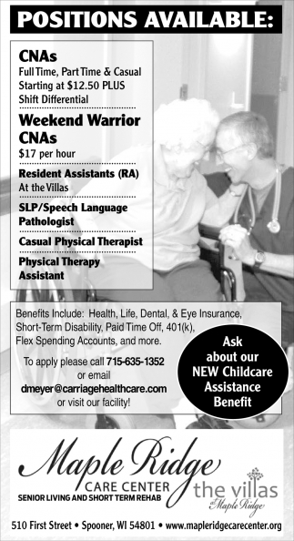 CNAs, Resident Assistants, Speech Language Pathologist, Physical Therapy Assistant