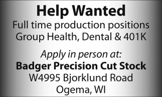 Help Wanted - Production Positions