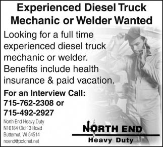 Experienced Diesel Truck Mechanic or Welder Wanted