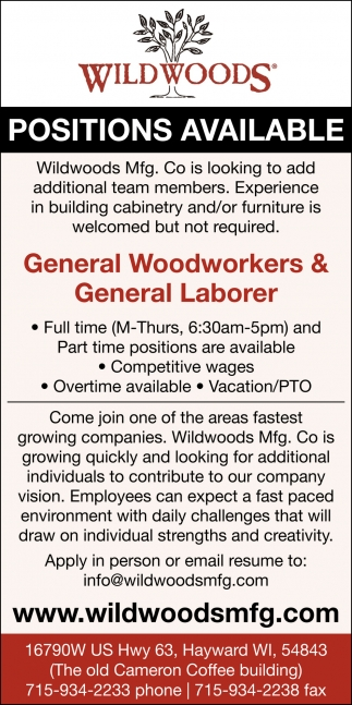 General Woodworkers & General Laborer
