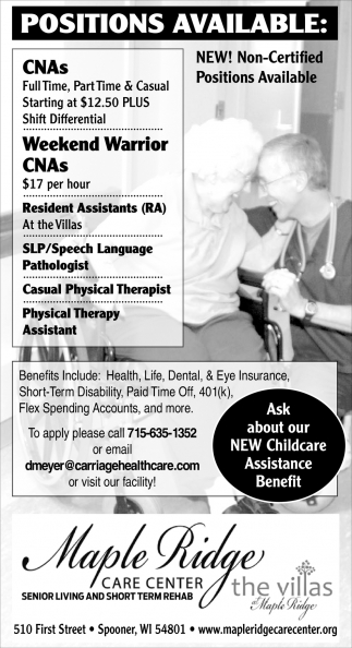CNAs, Resident Assistants, Speech Language Pathologist, Physical Therapist Assistants