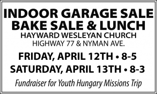 Indoor Garage Sale Bake Sale & Lunch