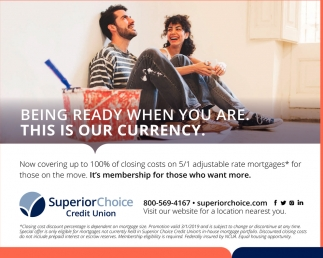 Superior rates, products, and services