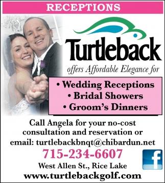 Wedding Receptions, Bridal Showers, Groom's Dinners