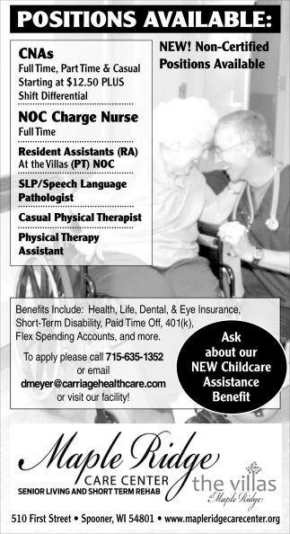 CNAs, NOC Charge Nurse, Resident Assistants, SLP/Speech Language Pathologist, Casual Physical Therapist