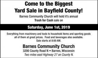 Come to the Biggest Yard Sale in Bayfield County!, Barnes Community