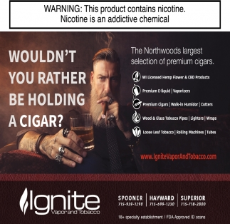The Northwoods largest selection of premium cigars