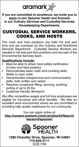 Custodial Service, Cooks, and Hosts