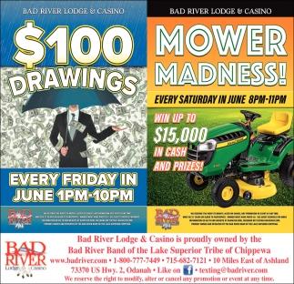 $100 Drawings / Mower Madness!