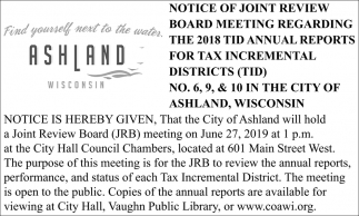 Notice of Joint Review Board Meeting Regarding The 2018 TID Annual Reports for Tax Incremental District