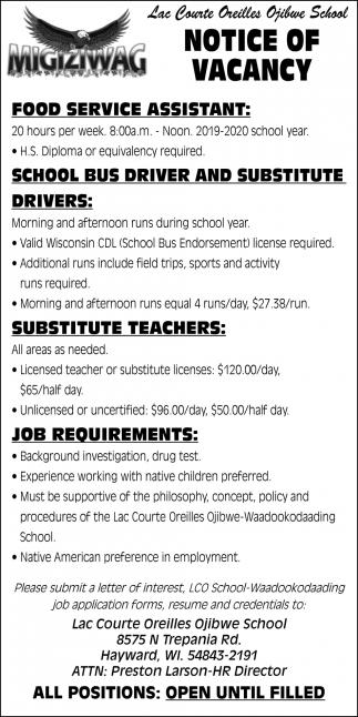 Food Service Assistant, School Bus Driver, Substitute Driver, Substitute Teachers