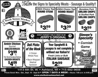 Follow the Signs to Specialty Meats - Sausage and Quality!!