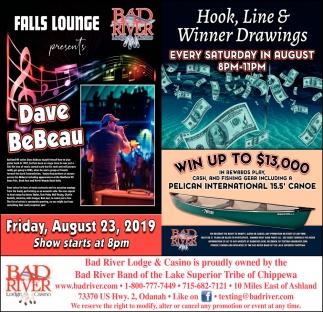 Dave BeBeau / Hook, Line & Winner Drawings