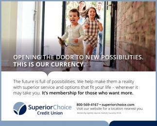 Opening the door to new possibilities. This is our currency