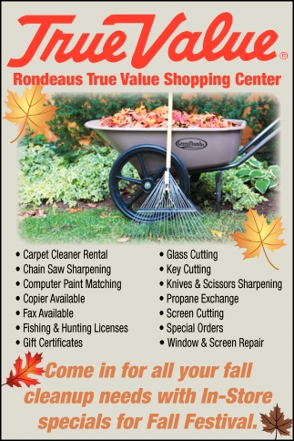 Come in for all fall cleanup needs with In-Store specials for Fall Festival