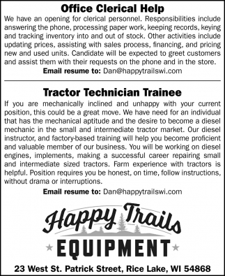 Office Clerical Help / Tractor Technician Trainee