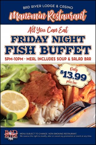 Manomin Friday Fish Buffet