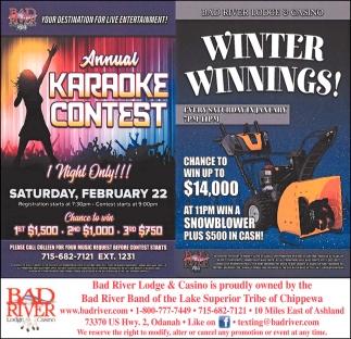 Annual Karaoke Contest / Winter Winnings!