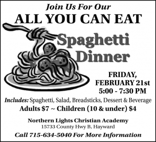 All You Can Eat Spaghetti Dinner
