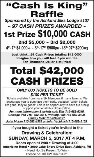 ashland elks lodge cash is king raffle community ads ads for ashland elks lodge 137 in ashland wi