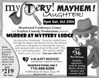 Mystery! Mayhem ! Laughter!