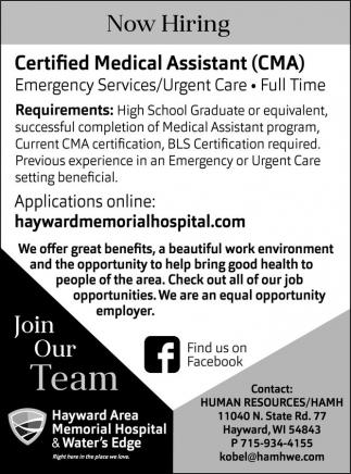 Certified Medical Assistant (CMA), Hayward Area Memorial Hospital ...
