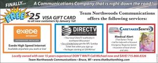 $25 Visa Gift Card, Team Northwoods Communications, Bruce, WI