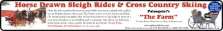 Horse Drawn Sleigh Rides & Cross Country Skiing