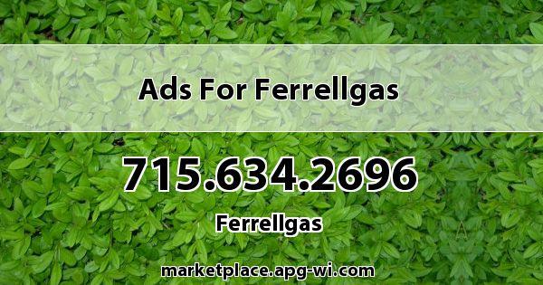 Ads for Ferrellgas