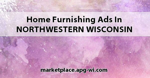 Home Furnishing Ads In Northwestern Wisconsin